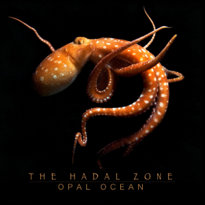 Opal Ocean - The Hadal Zone