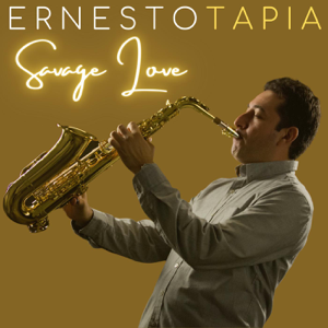 Ernesto Tapia - Savage Love (Reggae Sax Version)
