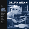 Boots No. 2: The Lost Songs, Vol. 1 - Gillian Welch