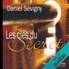 Daniel Sévigny - Les clés du secret artwork