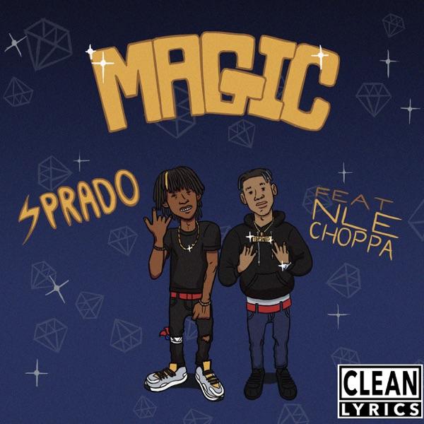 Magic (feat. NLE Choppa) - Single