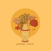 bloom. - Goodbye Forever