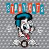 Stray Cats - 40  artwork