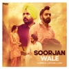 Soorjan Wale Single