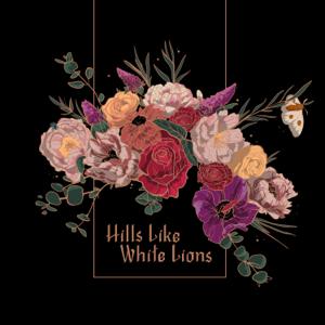 Hills Like White Lions - Hills Like White Lions