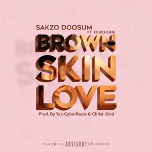 Sakzo Doosum - Brown Skin Love feat. Touchline