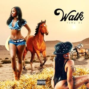Yung AL - Walk