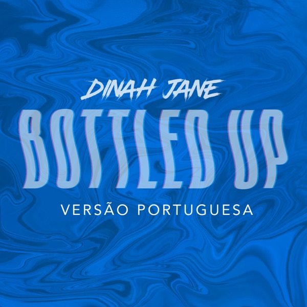 Bottled Up (feat. Ty Dolla $ign) [Versão Portuguesa] - Single