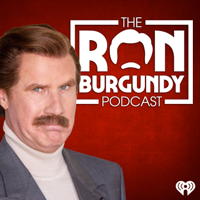 The Ron Burgundy Podcast podcast