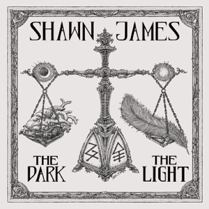 Shawn James - The Dark & the Light