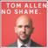 Tom Allen - No Shame