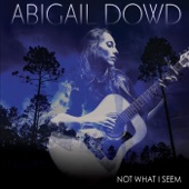 Abigail Dowd - To Have a Friend