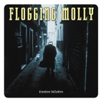 Flogging Molly - If I Ever Leave This World Alive