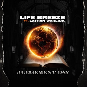 Life Breeze - Judgement Day feat. Lathan Warlick