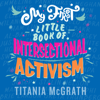 Titania McGrath - My First Little Book of Intersectional Activism  artwork