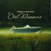Curren$  y & Harry Fraud - The OutRunners  artwork