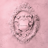 Download Kill This Love - BLACKPINK Mp3 free