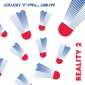 Digitalism - Reality 2 (Extended Mix)