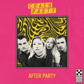 Coach Party - Really OK on My Own