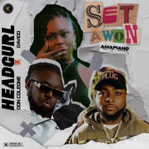 Headgurl - Set Awon feat. Davido & Don Coleone [Amapiano Version]