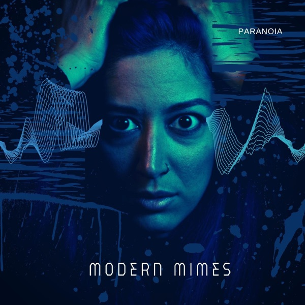 Modern Mimes – Paranoia – Single [iTunes Plus AAC M4A] Download Free