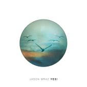 Yes! Jason Mraz - Jason Mraz