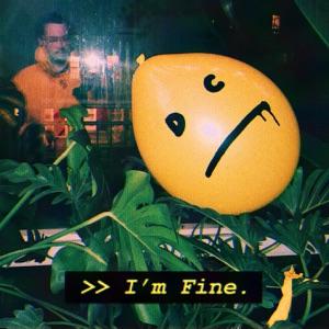 I'm Fine - Single Mp3 Download
