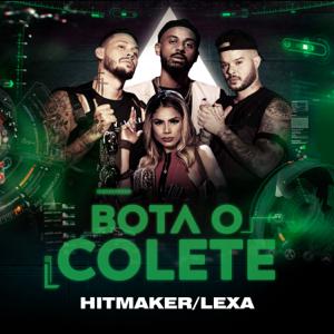 Hitmaker & Lexa - Bota O Colete