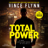 Vince Flynn & Kyle Mills - Total Power (Unabridged)