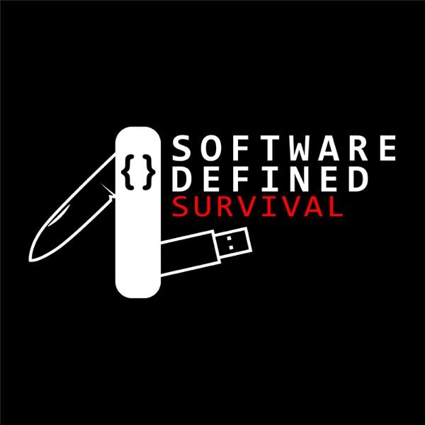 Software Defined Survival – Podcast – Podtail