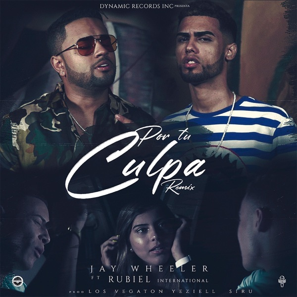Por Tu Culpa (Remix) [feat. Rubiel International] - Single