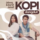 Download Kopi Dangdut - Jebung & Asyraf Jamall Mp3 free