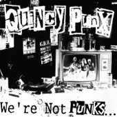 Quincy Punx - Eat a Bowl of Fuck