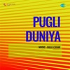 Pagli Duniya Original Motion Picture Soundtrack