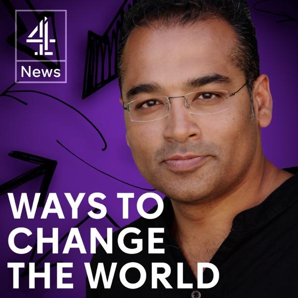 Ways to Change the World with Krishnan Guru-Murthy