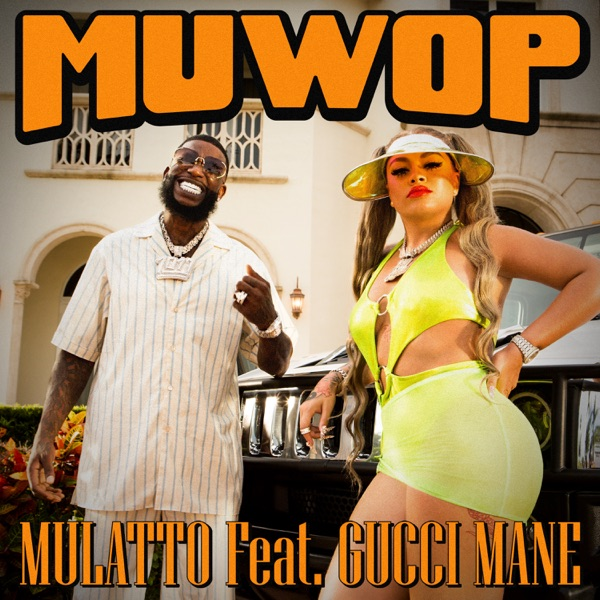 Muwop (feat. Gucci Mane) - Single