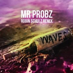 Waves (Robin Schulz Remix Radio Edit)