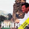 Michael Palin - Michael Palin: Pole to Pole (Unabridged) г'ўгѓјгѓ€гѓЇгѓјг'Ї