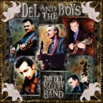 The Del McCoury Band - Gone But Not Forgotten