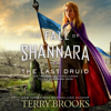 Terry Brooks - The Last Druid (Unabridged)  artwork