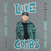 Luke Combs - Forever After All  artwork