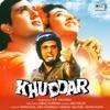 Khuddar (Original Motion Picture Soundtrack)