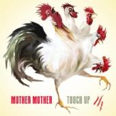 Mother Mother - Verbatim