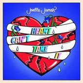 Joelle James - Heart Can't Take It