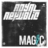 ROYAL REPUBLIC - Magic