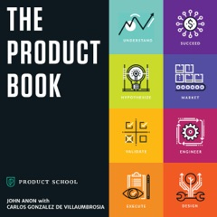 The Product Book: How to Become a Great Product Manager (Unabridged)