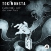 Giving Up (feat. Jonny Pierce) - Single, TOKiMONSTA