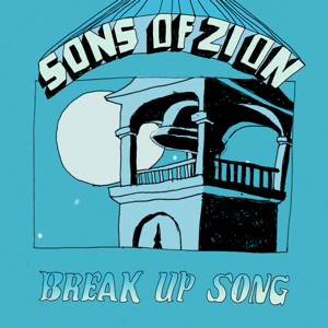 Sons Of Zion - Break Up Song