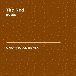 The Red (Jaylib) [notes Unofficial Remix] - Single by Notes