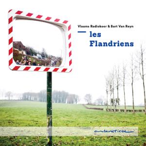 Vlaams Radiokoor & Bart van Reyn - Les Flandriens